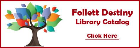 Follett Destiny Library Catalog, Click Here