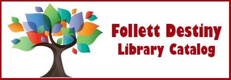 Link to Follett Destiny - Library Search Tool
